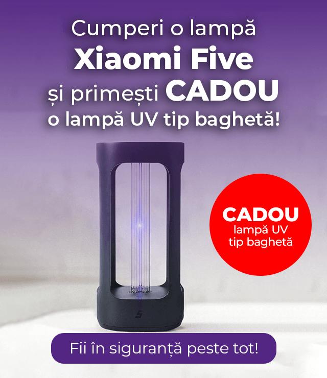 Cumpara o lampa Xiaomi Five si primesti cadou o lampa UV tip bagheta